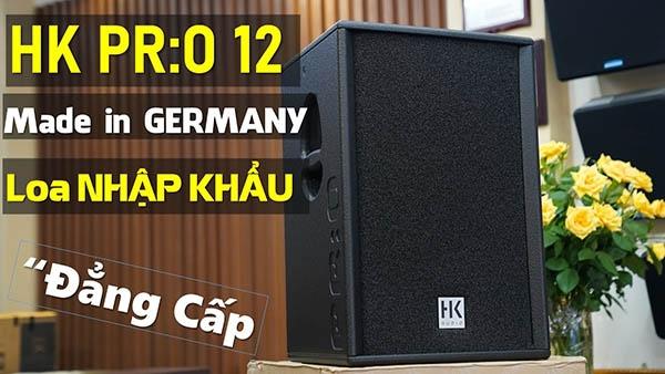 Phân tích đánh giá loa HK Audio Pro 12 - Dành cho Prosound, các nhà sản xuất Loa tham khảo